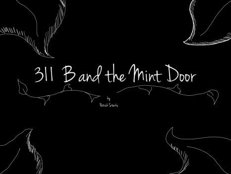 311 B and the Mint Door